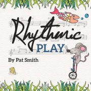 Rhythmic Play